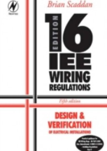 Обложка книги  - 16th Edition IEE Wiring Regulations: Design & Verification of Electrical Installations
