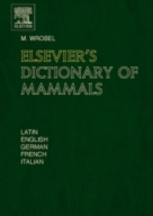 Обложка книги  - Elsevier's Dictionary of Mammals