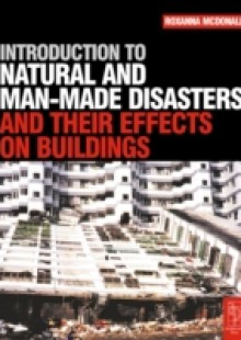 Обложка книги  - Introduction to Natural and Man-made Disasters and Their Effects on Buildings
