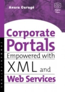 Обложка книги  - Corporate Portals Empowered with XML and Web Services