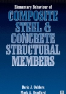 Обложка книги  - Elementary Behaviour of Composite Steel and Concrete Structural Members