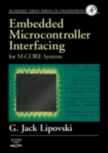 Обложка книги  - Embedded Microcontroller Interfacing for M-COR (R) Systems