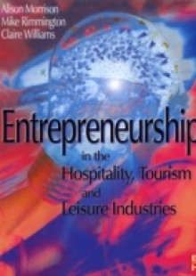 Обложка книги  - Entrepreneurship in the Hospitality, Tourism and Leisure Industries