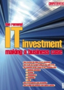 Обложка книги  - IT Investment: Making a Business Case