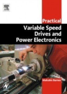 Обложка книги  - Practical Variable Speed Drives and Power Electronics
