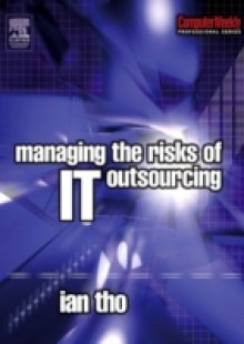 Обложка книги  - Managing the Risks of IT Outsourcing
