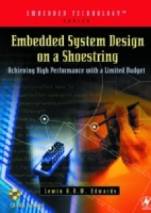 Обложка книги  - Embedded System Design on a Shoestring