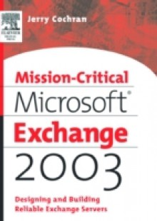 Обложка книги  - Mission-Critical Microsoft Exchange 2003
