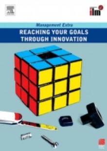 Обложка книги  - Reaching Your Goals Through Innovation