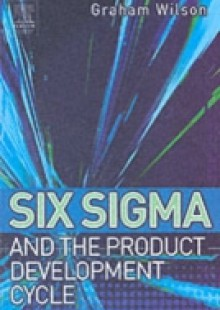 Обложка книги  - Six Sigma and the Product Development Cycle