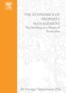 Обложка книги  - Economics of Property Management: The Building as a Means of Production