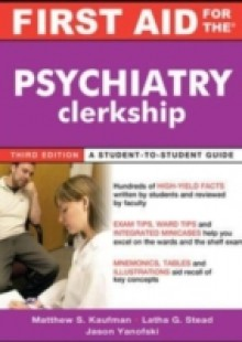 Обложка книги  - First Aid for the Psychiatry Clerkship, Third Edition