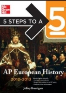 Обложка книги  - 5 Steps to a 5 AP European History, 2012-2013 Edition