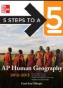 Обложка книги  - 5 Steps to a 5 AP Human Geography, 2012-2013 Edition