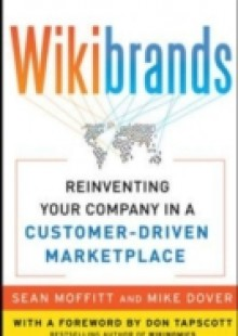 Обложка книги  - WIKIBRANDS: Reinventing Your Company in a Customer-Driven Marketplace
