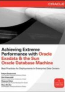 Обложка книги  - Achieving Extreme Performance with Oracle Exadata