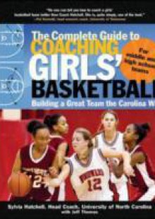 Обложка книги  - Complete Guide to Coaching Girls' Basketball