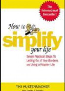 Обложка книги  - How to Simplify Your Life