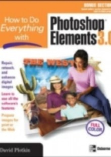 Обложка книги  - How to Do Everything with Photoshop(R) Elements 3.0