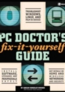 Обложка книги  - PC Doctor's Fix It Yourself Guide