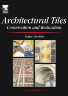 Обложка книги  - Architectural Tiles: Conservation and Restoration