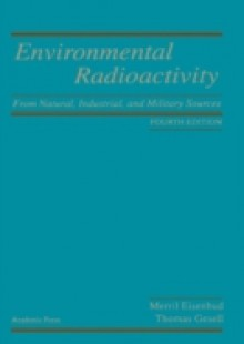 Обложка книги  - Environmental Radioactivity from Natural, Industrial and Military Sources