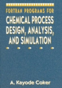 Обложка книги  - Fortran Programs for Chemical Process Design, Analysis, and Simulation
