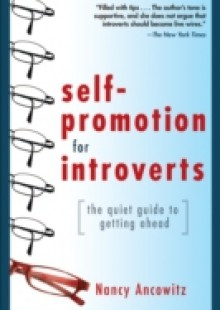 Обложка книги  - Self-Promotion for Introverts: The Quiet Guide to Getting Ahead