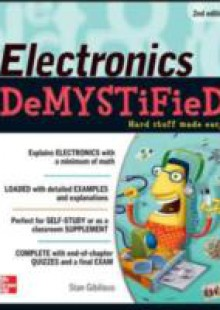 Обложка книги  - Electronics Demystified, Second Edition