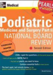Обложка книги  - Podiatric Medicine and Surgery Part II National Board Review: Pearls of Wisdom, Second Edition