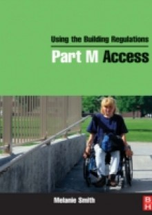 Обложка книги  - Using the Building Regulations: Part M Access