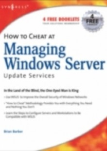 Обложка книги  - How to Cheat at Managing Windows Server Update Services
