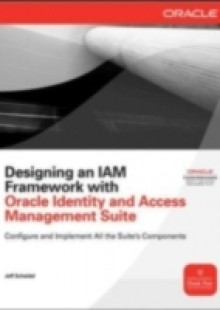 Обложка книги  - Designing an IAM Framework with Oracle Identity and Access Management Suite