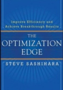 Обложка книги  - Optimization Edge: Reinventing Decision Making to Maximize All Your Company's Assets