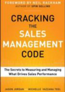 Обложка книги  - Cracking the Sales Management Code: The Secrets to Measuring and Managing Sales Performance