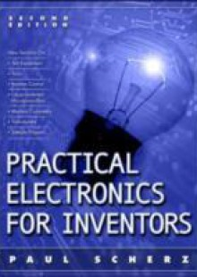 Обложка книги  - Practical Electronics for Inventors 2/E