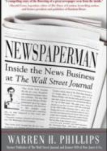 Обложка книги  - Newspaperman: Inside the News Business at The Wall Street Journal