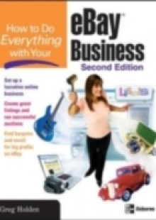 Обложка книги  - How to Do Everything with Your eBay Business, Second Edition