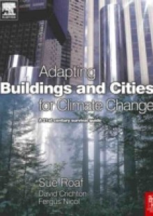 Обложка книги  - Adapting Buildings and Cities for Climate Change