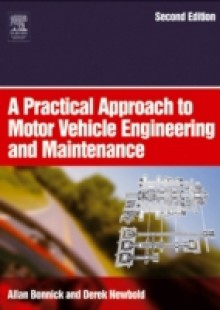 Обложка книги  - Practical Approach to Motor Vehicle Engineering and Maintenance