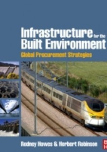Обложка книги  - Infrastructure for the Built Environment: Global Procurement Strategies