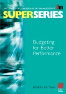 Обложка книги  - Budgeting for Better Performance Super Series