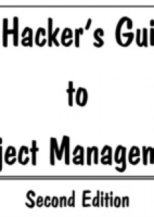 Обложка книги  - Hacker's Guide to Project Management