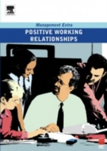 Обложка книги  - Positive Working Relationships