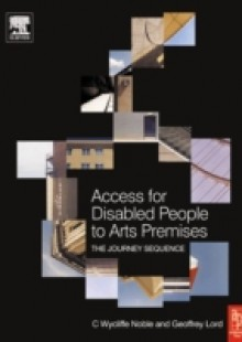 Обложка книги  - Access for Disabled People to Arts Premises: The Journey Sequence
