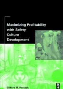 Обложка книги  - Maximizing Profitability with Safety Culture Development