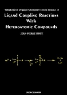Обложка книги  - Ligand Coupling Reactions with Heteroatomic Compounds