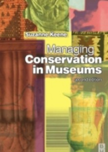 Обложка книги  - Managing Conservation in Museums