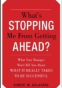 Обложка книги  - What's Stopping Me from Getting Ahead?