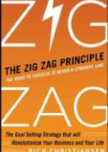 Обложка книги  - Zigzag Principle: The Goal Setting Strategy that will Revolutionize Your Business and Your Life
